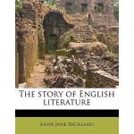 预订 The Story of English Literature [ISBN:9781172765508]