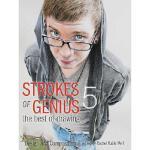 【预订】Strokes of Genius 5 - The Best of Drawing: Design and C