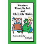预订 Monsters Under My Bed and Other Silly Stories [ISBN:9781