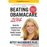 预订 Beating Obamacare 2014: Avoid the Landmines and Protect