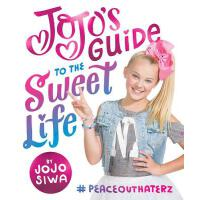 【预订】Jojo's Guide to the Sweet Life: #peaceouthaterz