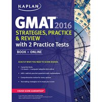 Kaplan GMAT 2016 Strategies,Practice, and Review with 2 Pra