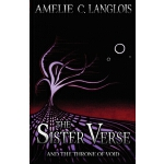 预订 The Sister Verse and the Throne of Void [ISBN:9781989515
