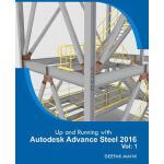 【预订】Up and Running with Autodesk Advance Steel 2016: Volume