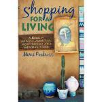 【预订】Shopping for a Living: A Memoir on Merging Marriage, Mo