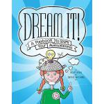 预订 Dream It!: A Playbook to Spark Your Awesomeness [ISBN:97