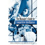 【预订】The Manager's Guide to Competitive Intelligence