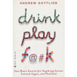 Drink Play F@#k(ISBN=9780802170521) 英文原版