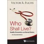 预订 Who Shall Live? Health, Economics and Social Choice (2nd