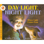 Day Light, Night Light (Let's Read and Find Out) 自然科学启蒙2:日光