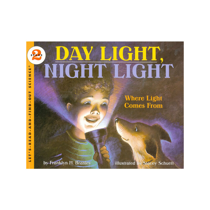 Day Light, Night Light (Let's Read and Find Out)  自然科学启蒙2:日光,夜光ISBN9780064451710