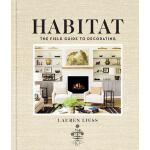 预订 Habitat: The Field Guide to Decorating [ISBN:97814197178