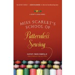 预订 Miss Scarlet's School of Patternless Sewing [ISBN:978044