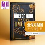 【中商原版】英文原版 Doctor Who 神秘博士:如何成为一个时间的主人