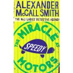 The No.1 Ladies' Detective Agency #9: The Miracle at Speedy