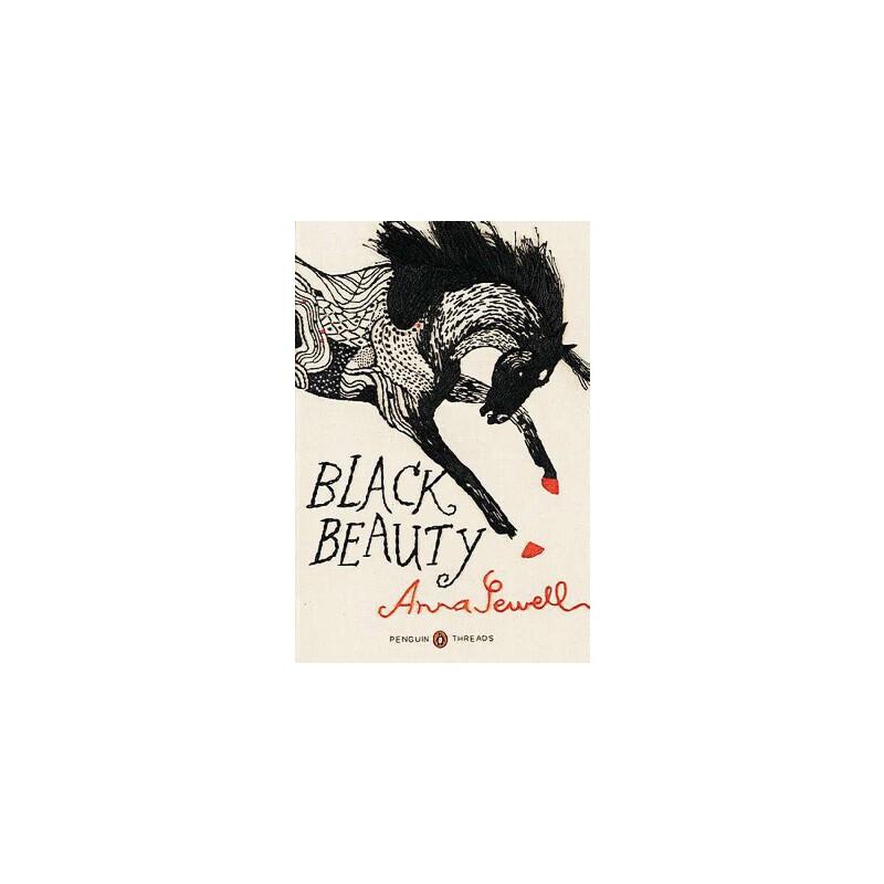 【预订】Black Beauty  (Penguin Classics Deluxe Edition) 预订商品,需要1-3个月发货,非质量问题不接受退换货。