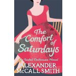 The Isabel Dalhousie Novels #5: The Comfort of Saturdays IS