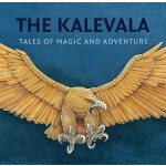 预订 The Kalevala: Tales of Magic and Adventure [ISBN:9781897