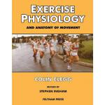 预订 Exercise Physiology and Anatomy of Movement[ISBN:9781904