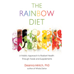 预订 The Rainbow Diet: A Holistic Approach to Radiant Health