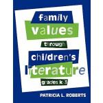 预订 Family Values Through Children's Literature, Grades K-3