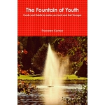 预订 The Fountain of Youth [ISBN:9780359949267]