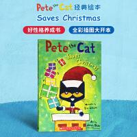 进口英文原版Pete the Cat Saves Christmas 皮特猫拯救了圣诞节[4-6岁]
