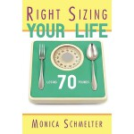 预订 Right Sizing Your Life: Losing 70 Lbs. [ISBN:97814389585