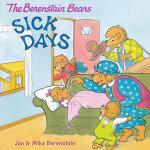 Berenstain Bears: Sick Days, The 贝贝熊:生病的日子 ISBN9780060573928