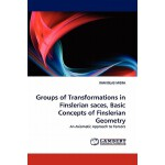 预订 Groups of Transformations in Finslerian Saces, Basic Con