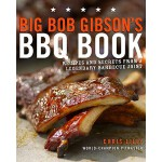 【预订】Big Bob Gibson's BBQ Book Recipes and Secrets from a Le