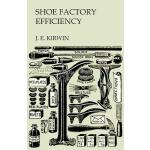 预订 Shoe Factory Efficiency [ISBN:9781473338241]