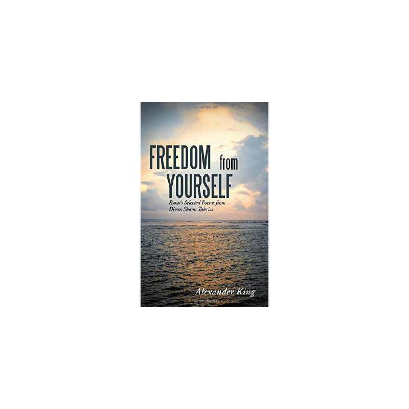 【预订】Freedom from Yourself: Rumi's Selected Poems from Divan Shams Tabrizi 美国库房发货,通常付款后3-5周到货!
