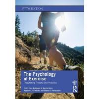 【预订】The Psychology of Exercise 9780367186807