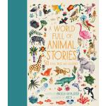 【预订】A World Full of Animal Stories Us: 50 Favourite Animal