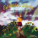 预订 Estrellita's Estoria: A Frog Prince Exploration [ISBN:97