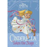 【预订】Disney Princess Beginnings: Cinderella Takes the Stage