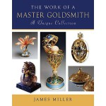 预订 The Work of a Master Goldsmith: A Unique Collection [ISB