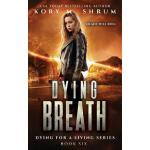 预订 Dying Breath [ISBN:9781949577051]