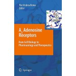 预订 A3 Adenosine Receptors from Cell Biology to Pharmacology