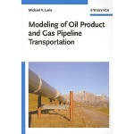 预订 Modeling of Oil Product and Gas Pipeline Transportation