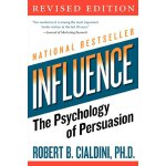 Influence : The Psychology of Persuasion 影响力:说服术的心理学分析【英文原版