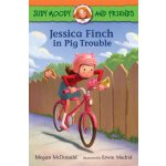 Judy Moody and Friends #1: Jessica Finch in Pig Trouble ISB