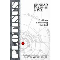 【预订】Plotinus Ennead IV.4.30-45 & IV.5: Problems Concerning