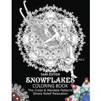 【预订】Snowflake Coloring Book Dark Edition Vol.2: The Cross &