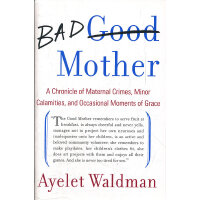 BAD MOTHER(ISBN=9780385527934) 英文原版