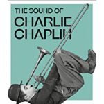 预订 The Sound of Charlie Chaplin [ISBN:9781419745775]