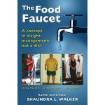 预订 The Food Faucet: A concept in weight management; not a d