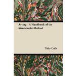预订 Acting - A Handbook of the Stanislavski Method [ISBN:978