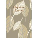 预订 Migraines Journal: Migraine Headaches Diary, Chronic Pai